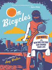 Amy Walker, ed.: On Bicycles