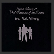 General Johnson & the Chairmen of the Board: Beach Music Anthology