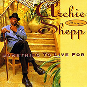 Archie Shepp: Something to Live For