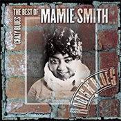 Mamie Smith: Crazy Blues