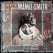 Mamie Smith: Crazy Blues