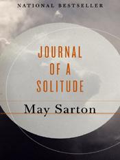 May Sarton: Journal of a Solitude