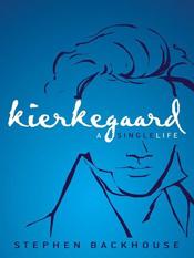 Stephen Backhouse: Kierkegaard