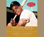 James S. Hirsch: Willie Mays