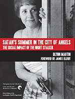 Book Cover for Satan's Summer in the City of Angels: The Social Impact of the Night Stalker