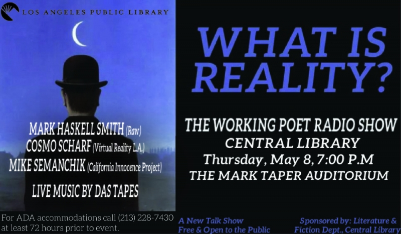 The Working Poet Radio Show (WPRS): What is Reality?