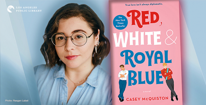 Author Casey McQuiston and her first novel, Red, White & Royal Blue