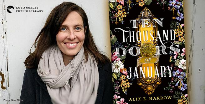 Alix E. Harrow and her first novel The Ten Thousand Doors of January