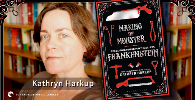 Author Kathryn Harkup and her book Making the Monster: The Science Behind Mary Shelley's Frankenstein