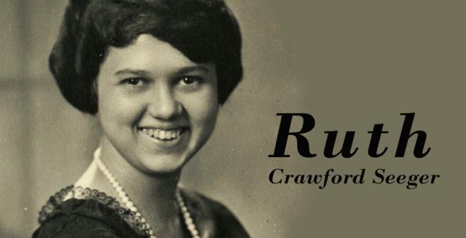 Ruth Crawford Seeger (1901-1953)