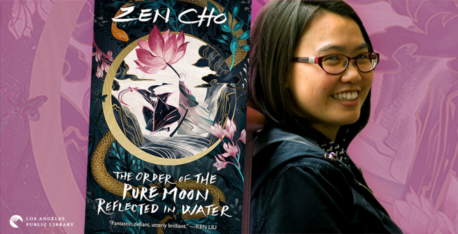Author Zen Cho and her latest novel, The Order of the Pure Moon Reflected in Water