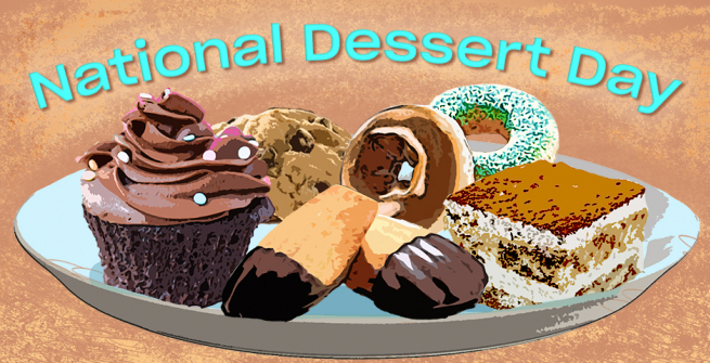 National Dessert Day above a photo-illustration of a plate of desserts