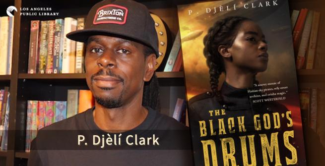 """Author P. Djeli Clark and his book """"The Black God's Drum"""""""
