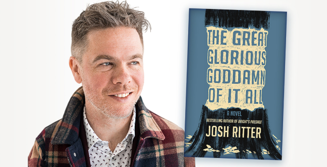 Josh Ritter and his latest novel, The Great Glorious Goddamn of It All
