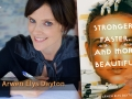 Author Arwen Elys Dayton and her latest book Stronger, Faster, and More Beautiful