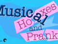 Playful graphic of header Musical Hoaxes and Pranks