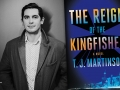T.J. Martinson and his debut novel, The Reign of the Kingfisher