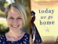 Kelli Estes and her latest novel, Today We Go Home