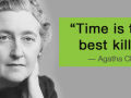 """Photo of Agatha Christie and a quote: """"time is the best killer"""""""