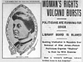 """Los Angeles Herald headline from July 24, 1905 reads """"woman's rights volcano bursts"""""""