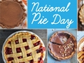 a graphic with the text, National Pie Day with photographs of seven different kinds of pie
