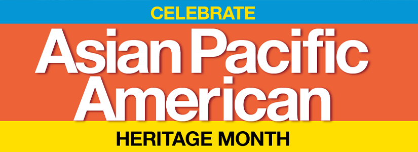 Text that reads celebrate Asian Pacific American Heritage Month