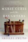 Marie Curie and her daughters : the private lives of science's first family