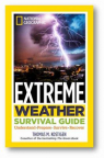 Extreme weather survival guide: understand, prepare, survive, recover
