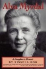 Alva Myrdal : a daughter's memoir