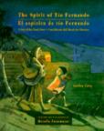 El espíritu de Tío Fernando: una historia del Día de los Muertos/The spirit of Tio Fernando: a Day of the Dead story