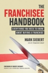 The franchisee handbook : everything you need to know about buying a franchise