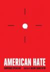 American Hate: Survivors Speak Out