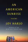 An American sunrise : poems