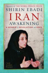 Iran awakening : a memoir of revolution and hope