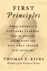 First principles : what our first four presidents learned from the Greeks and Romans