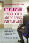 Sweaty palms : the neglected art of being interviewed