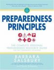 Preparedness principles: the complete personal preparedness resource guide