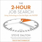 The 2-hour job search : using technology to get the right job faster