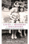 Lives of mothers & daughters : growing up with Alice Munro