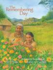 El Día de los Muertos/The Remembering Day