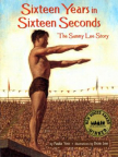 Sixteen years in sixteen seconds : the Sammy Lee story