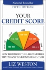 Your credit score : how to improve the 3-digit number that shapes your financial future