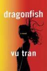 Dragonfish : A Novel