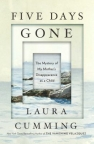 Five days gone : the mystery of my mother's disappearance as a child