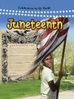 Juneteenth: Celebrations in My World