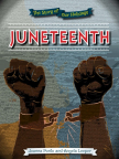Juneteenth: The Story of Our Holidays