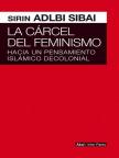 La carcel del Feminismo