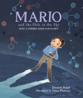 Mario and the Hole in the Sky: How a Chemist Saved Our Planet