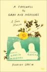 A farewell to Gabo and Mercedes : a son's memoir of Gabriel García Márquez and Mercedes Barcha
