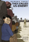 They Called Us Enemy: A Graphic Novel Memoir